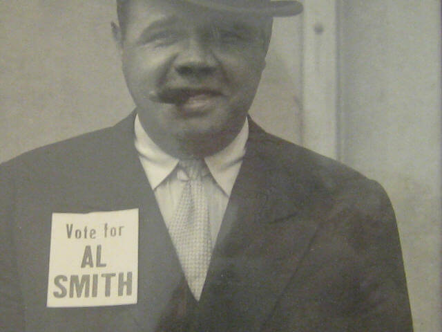 In 1928, Al Smith ran for President of the United States and if Babe Ruth had his vote, he probably would have had mine too.
